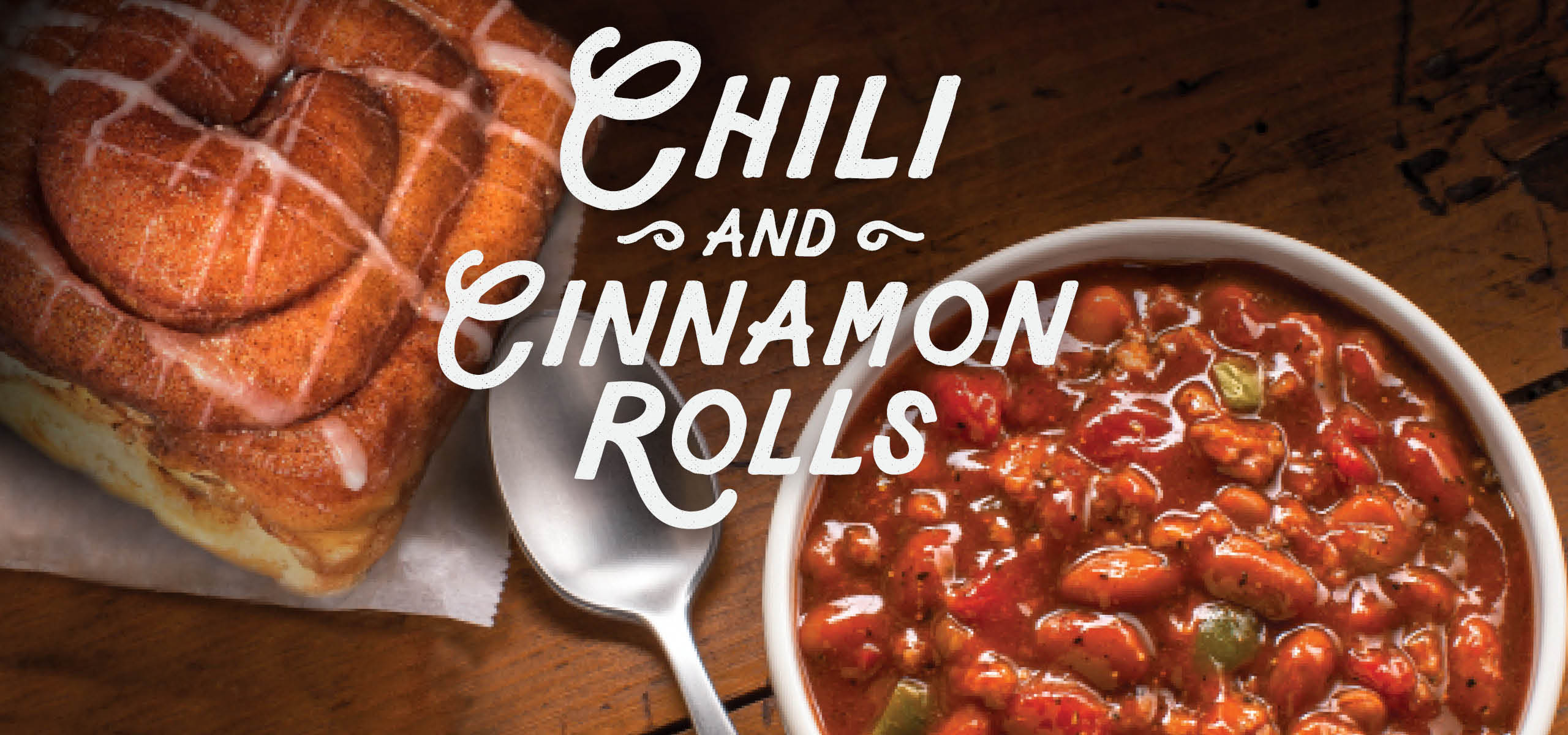Homemade Chili and Cinnamon Rolls